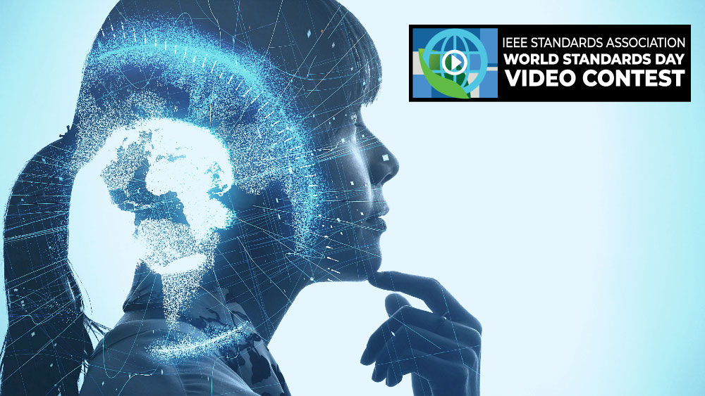 Enter The 2020 World Standards Day Video Contest To Win A $500 Prize - IEEE SA Beyond Standards